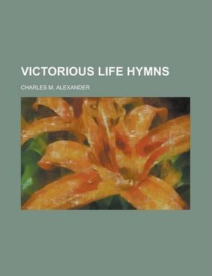 Victorious Life Hymns