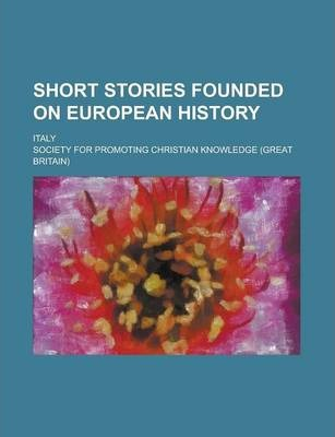 Short Stories Founded on European History; Italy