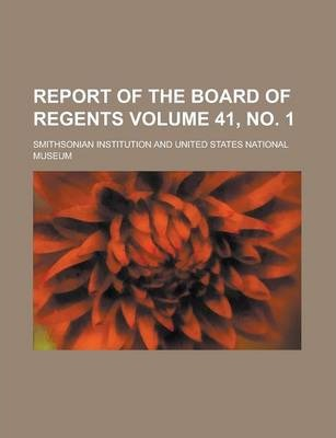 Report of the Board of Regents Volume 41, No. 1