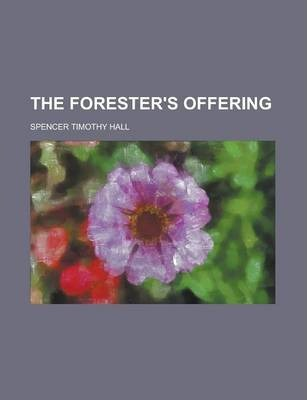 The Forester's Offering
