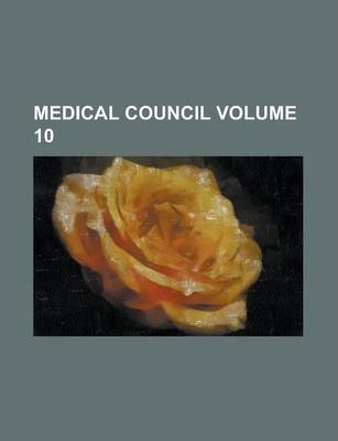 Medical Council Volume 10