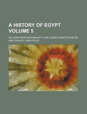 A History of Egypt Volume 5