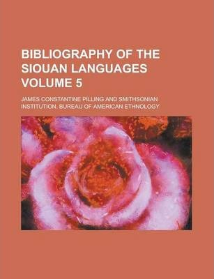 Bibliography of the Siouan Languages Volume 5