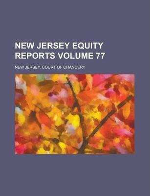 New Jersey Equity Reports Volume 77