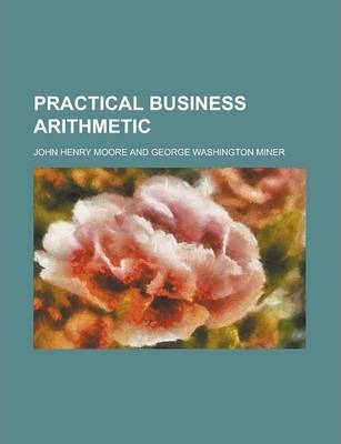 Practical Business Arithmetic