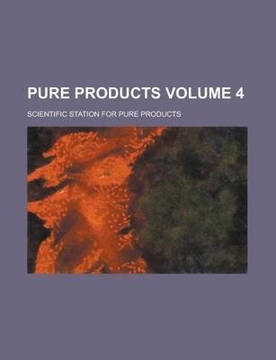 Pure Products Volume 4