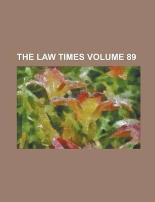 The Law Times Volume 89