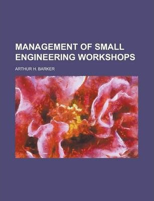 Management of Small Engineering Workshops