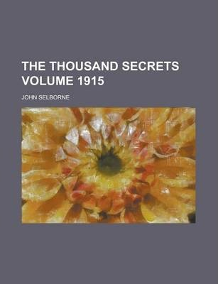 The Thousand Secrets Volume 1915