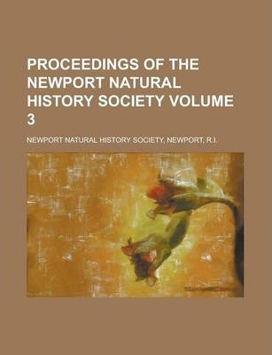 Proceedings of the Newport Natural History Society Volume 3