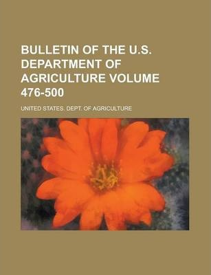 Bulletin of the U.S. Department of Agriculture Volume 476-500
