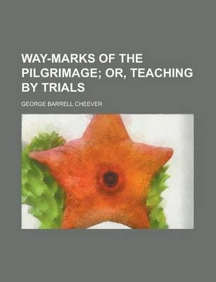 Way-Marks of the Pilgrimage
