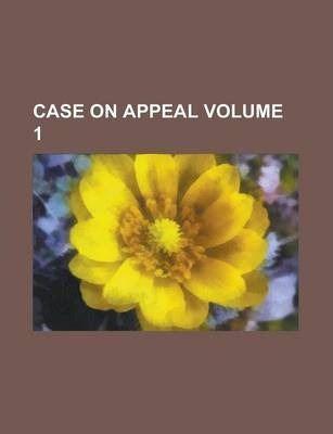 Case on Appeal Volume 1