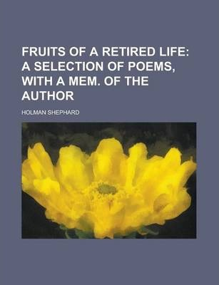 Fruits of a Retired Life