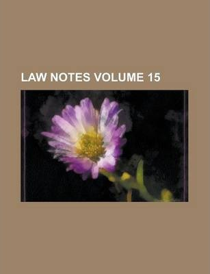 Law Notes Volume 15