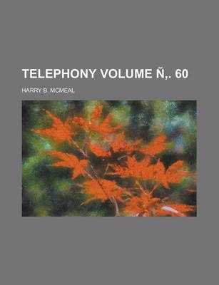 Telephony Volume N . 60