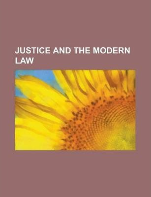 Justice and the Modern Law