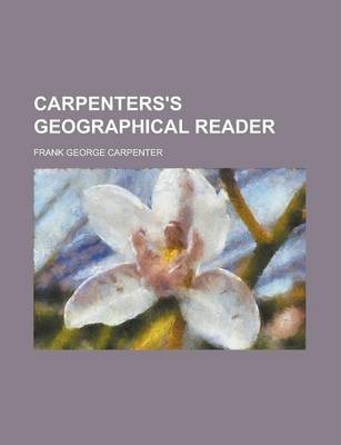 Carpenters's Geographical Reader