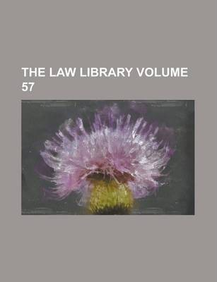 The Law Library Volume 57