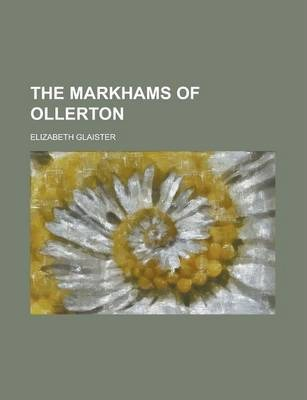 The Markhams of Ollerton