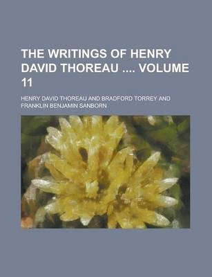 The Writings of Henry David Thoreau Volume 11