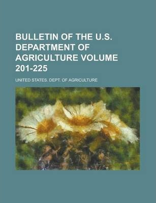 Bulletin of the U.S. Department of Agriculture Volume 201-225