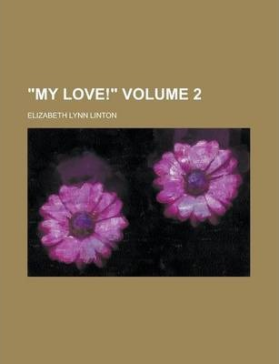 """My Love!"" Volume 2"