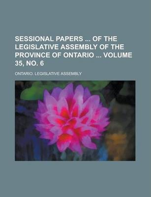 Sessional Papers of the Legislative Assembly of the Province of Ontario Volume 35, No. 6