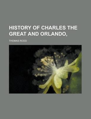 History of Charles the Great and Orlando,