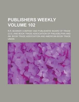 Publishers Weekly Volume 102