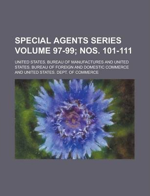 Special Agents Series Volume 97-99; Nos. 101-111