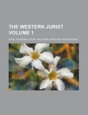 The Western Jurist Volume 1