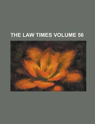 The Law Times Volume 56