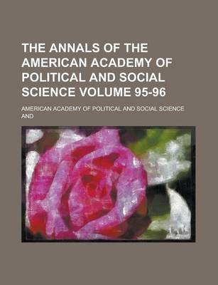The Annals of the American Academy of Political and Social Science Volume 95-96