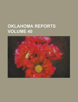 Oklahoma Reports Volume 40
