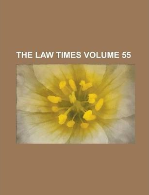 The Law Times Volume 55