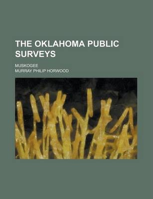 The Oklahoma Public Surveys; Muskogee