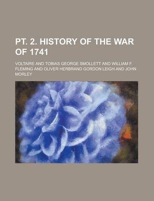 PT. 2. History of the War of 1741