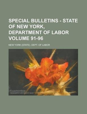 Special Bulletins - State of New York, Department of Labor Volume 91-96