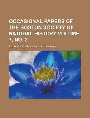 Occasional Papers of the Boston Society of Natural History Volume 7, No. 2
