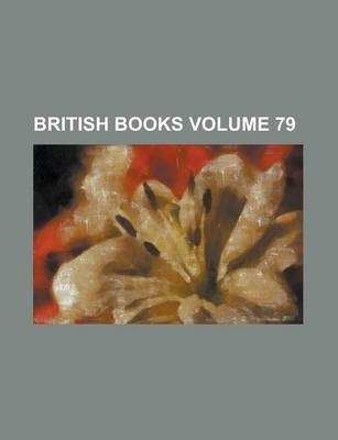 British Books Volume 79