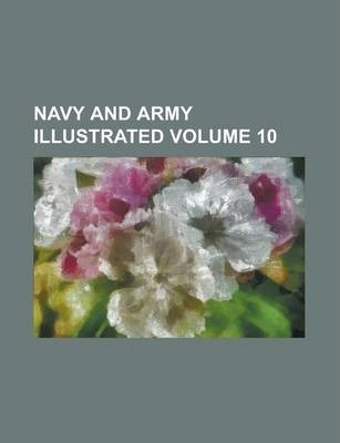 Navy and Army Illustrated Volume 10