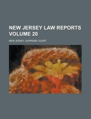 New Jersey Law Reports Volume 20