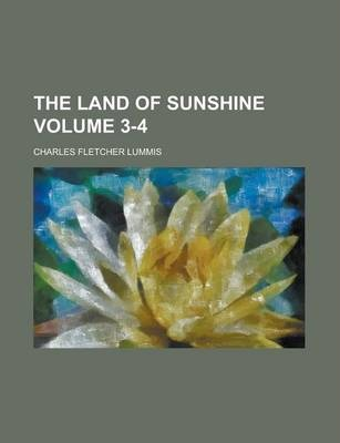 The Land of Sunshine Volume 3-4