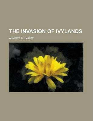 The Invasion of Ivylands