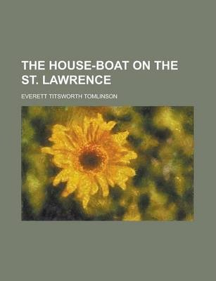 The House-Boat on the St. Lawrence