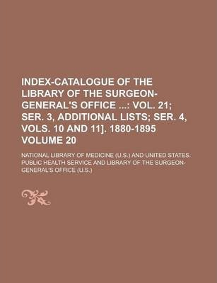 Index-Catalogue of the Library of the Surgeon-General's Office Volume 20