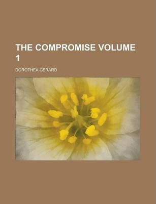 The Compromise Volume 1