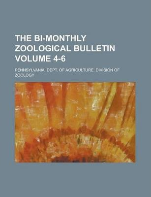 The Bi-Monthly Zoological Bulletin Volume 4-6
