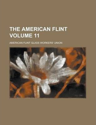 The American Flint Volume 11